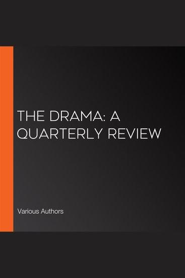 Drama The: A Quarterly Review - cover