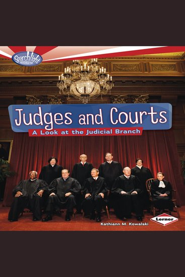 Judges and Courts - A Look at the Judicial Branch - cover