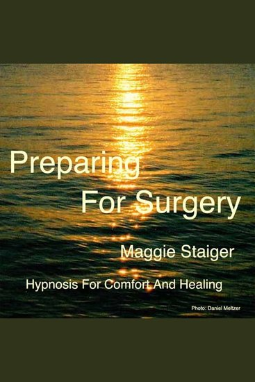 Preparing For Surgery - Hypnosis For Comfort And Healing - cover