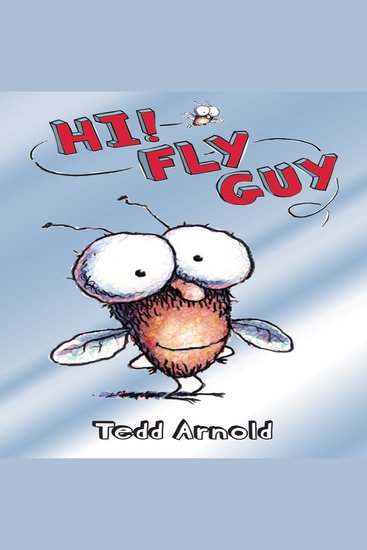 Hi! Fly Guy - Read book online