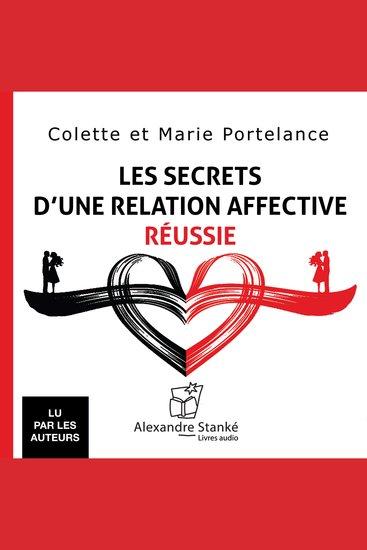 Les secrets d'une relation affective réussie The secrets of successful emotional relationship - cover