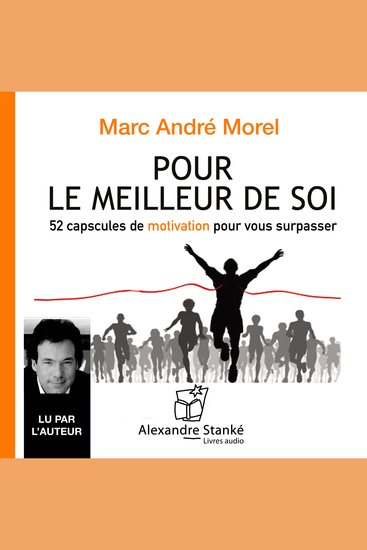 Pour le meilleur de soi For the best of ourselves - 50 capscules de motivations pour vous surpasser - cover