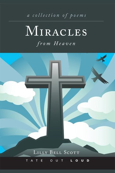 Miracles from Heaven - A Collection of Poems - cover