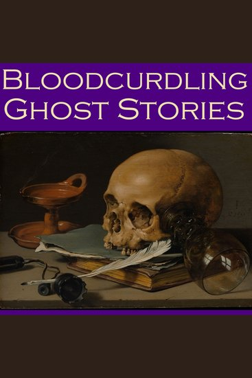 Bloodcurdling Ghost Stories - cover