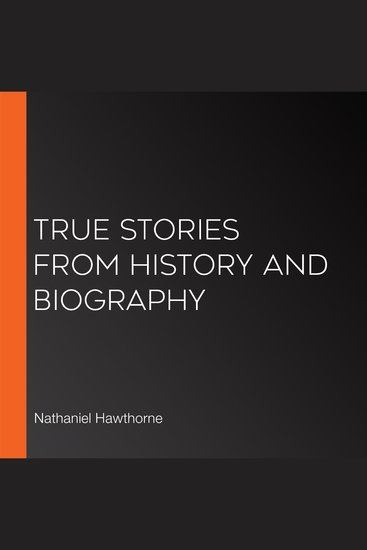 True Stories from History and Biography - cover