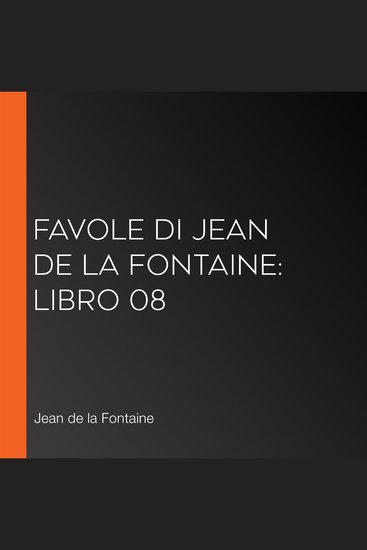 Favole di Jean de La Fontaine: Libro 08 - cover