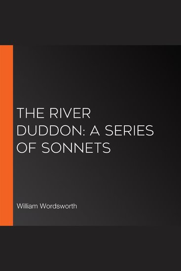 River Duddon The: A Series of Sonnets - cover