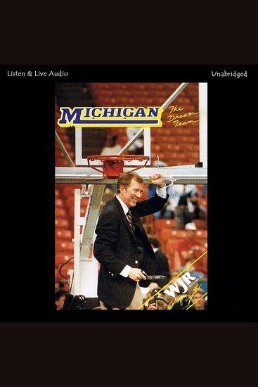 The Dream Team - The 1988-89 University of Michigan Ncaa Championship Basketball Season - cover