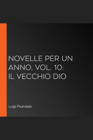Novelle per un Anno vol 10: Il Vecchio Dio - cover