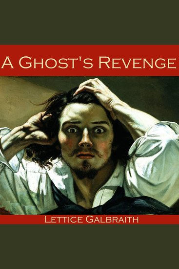 A Ghost's Revenge - cover
