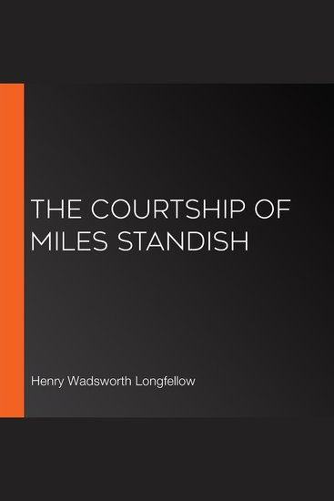The Courtship of Miles Standish - cover