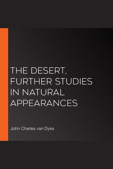 The Desert Further Studies in Natural Appearances - cover