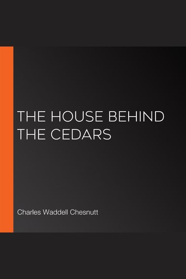 The House Behind the Cedars - cover