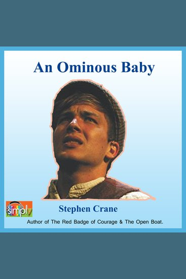 Ominous Baby An - A Stephen Crane Story - cover