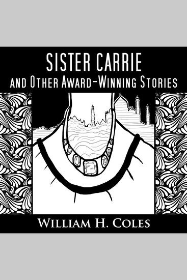 Sister Carrie and Other Award-Winning Short Stories - cover