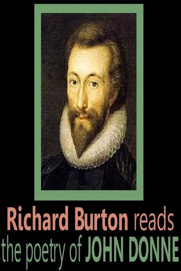 Richard Burton reads the poetry of John Donne - cover