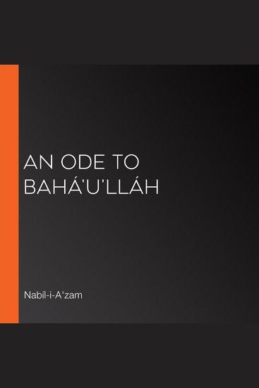 Ode to Bahá'u'lláh An - cover