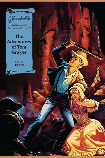 Adventures of Tom Sawyer The (A Graphic Novel Audio) - Illustrated Classics - cover
