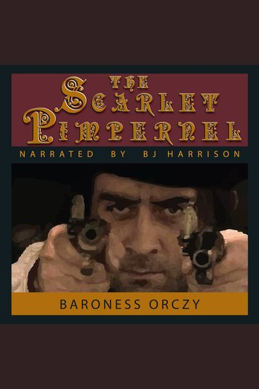 The Scarlet Pimpernel - The Scarlet Pimpernel Book 1 - cover
