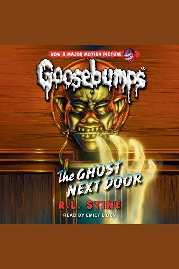 Classic Goosebumps - The Ghost Next Door - cover