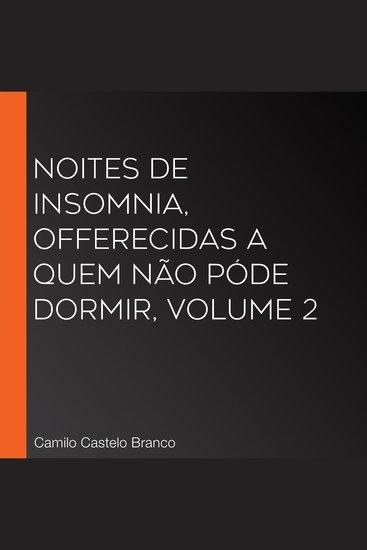 Noites de insomnia offerecidas a quem não póde dormir volume 2 - cover