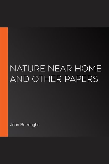 Nature Near Home and Other Papers - cover
