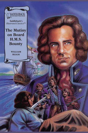 Mutiny on Board HMS Bounty The (A Graphic Novel Audio) - Illustrated Classics - cover