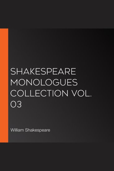 Shakespeare Monologues Collection vol 03 - cover