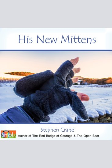 His New Mittens - A Stephen Crane Story - cover
