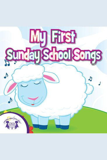 My First Sunday School Songs - cover