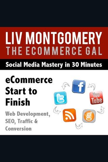 eCommerce Start to Finish - Web Development SEO Traffic & Conversion - cover
