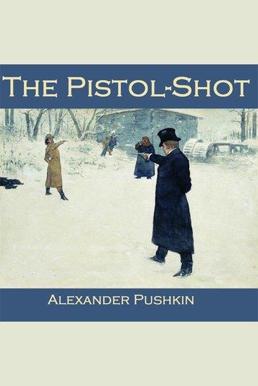 The Pistol-Shot - cover