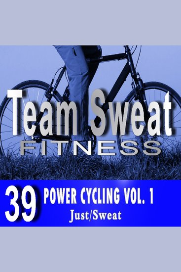 Power Cycling: Volume 1 - Team Sweat - cover