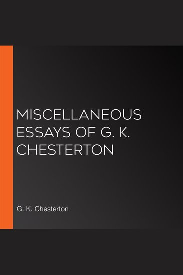 Miscellaneous Essays of G K Chesterton - cover