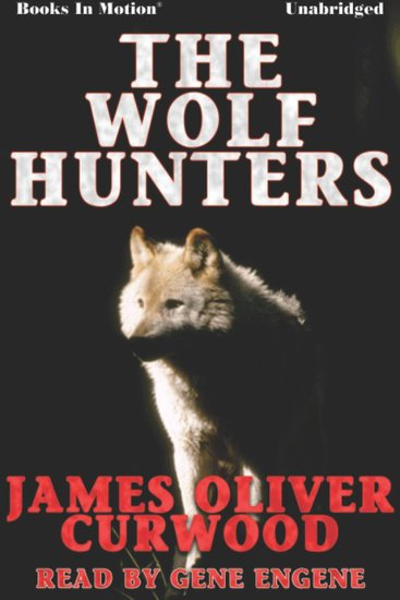 The Wolf Hunters - cover