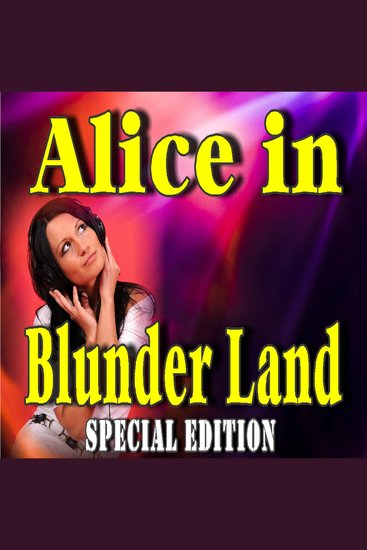 Alice in Blunder Land (Special Edition) - cover