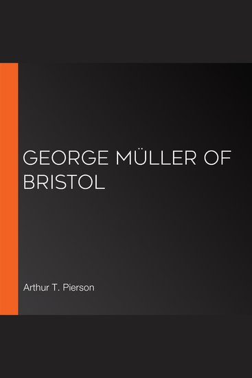 George Müller of Bristol - cover