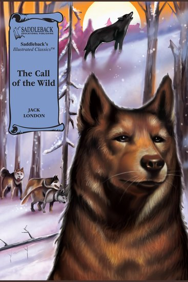 Call of the Wild The (A Graphic Novel Audio) - Illustrated Classics - cover