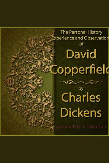 David Copperfield - The Personal History Experience and Observations of - cover