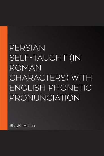 Persian Self-Taught (in Roman Characters) with English Phonetic Pronunciation - cover