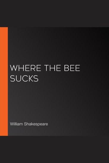 Where the Bee Sucks - cover