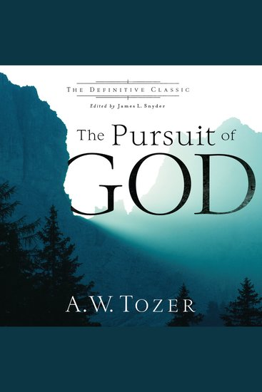 The Pursuit of God (The Definitive Classic) - cover