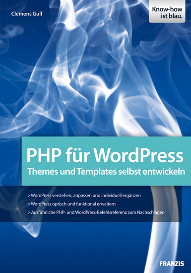 PHP für WordPress - Themes und Templates selbst entwickeln - cover