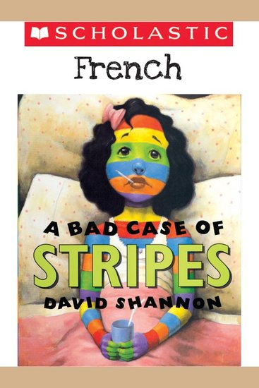 Bad Case of Stripes A (French) - cover