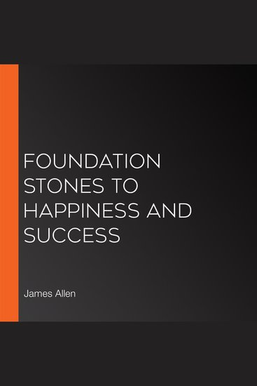 Foundation Stones to Happiness and Success - cover