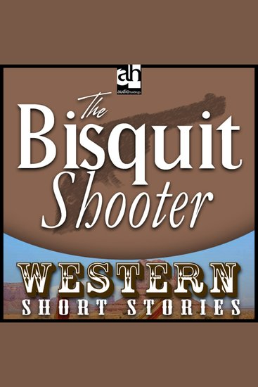 The Biscuit Shooter - cover