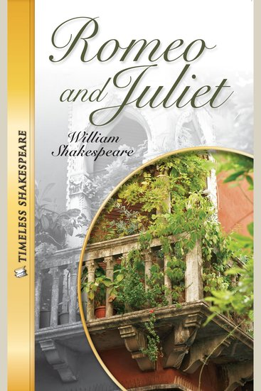 Romeo and Juliet - Timeless Shakespeare - cover
