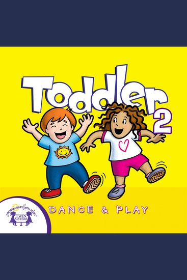Toddler Dance & Play 2 - cover
