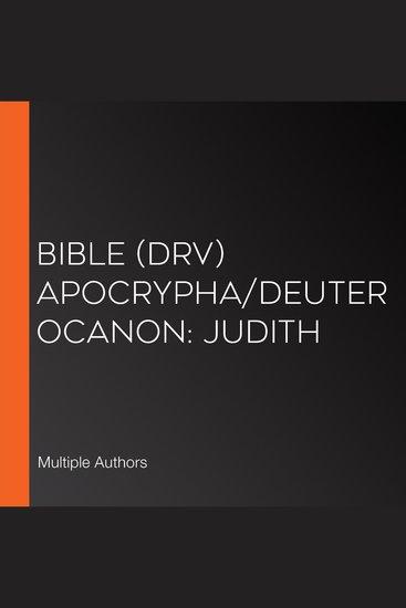 Bible (DRV) Apocrypha Deuterocanon: Judith - cover