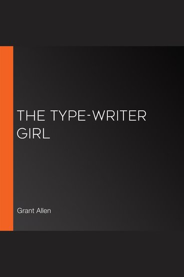 The Type-Writer Girl - cover